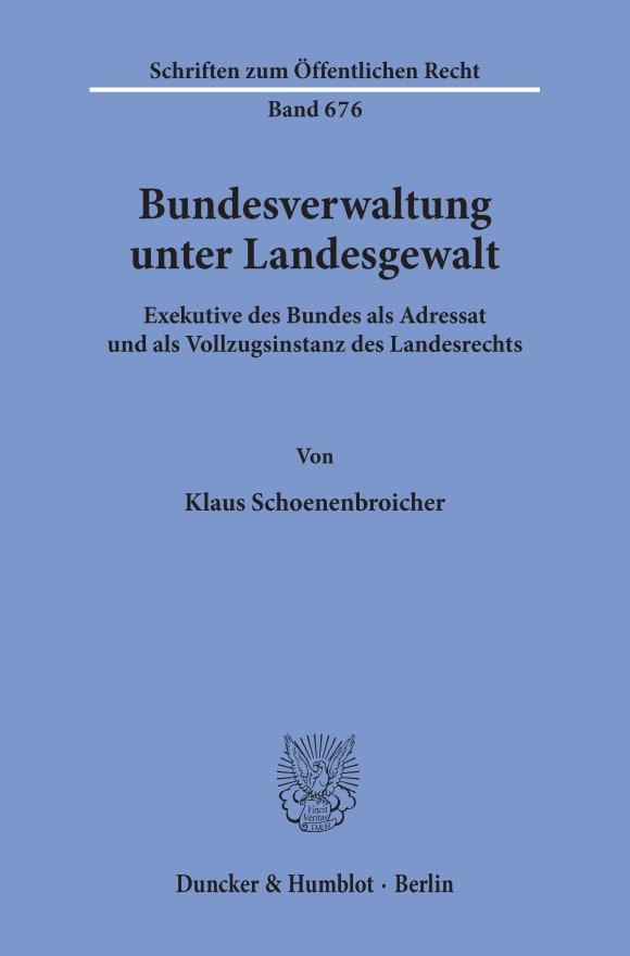 Cover Bundesverwaltung unter Landesgewalt