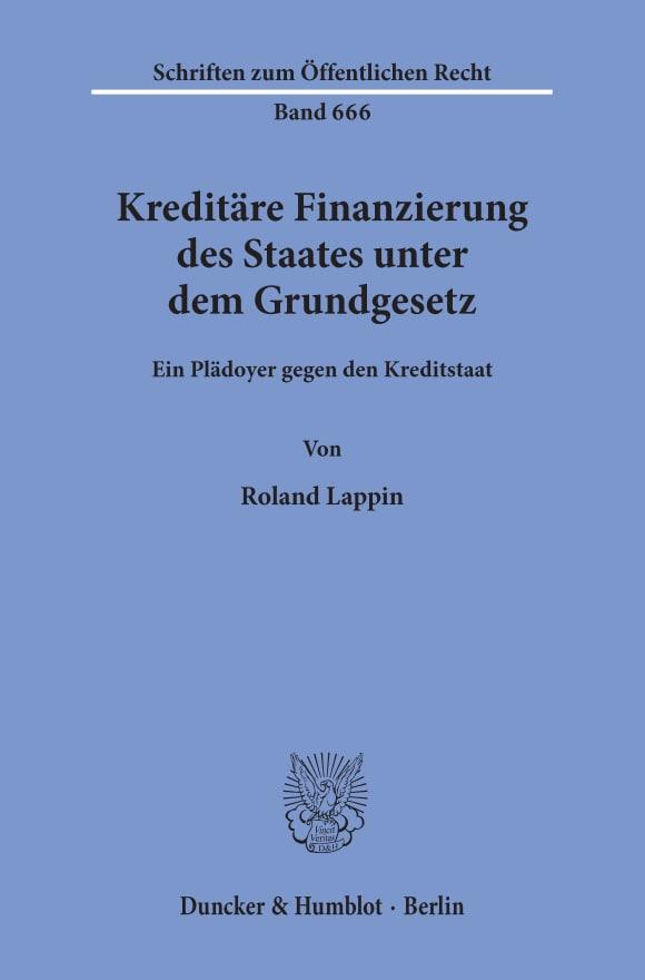 Cover Kreditäre Finanzierung des Staates unter dem Grundgesetz