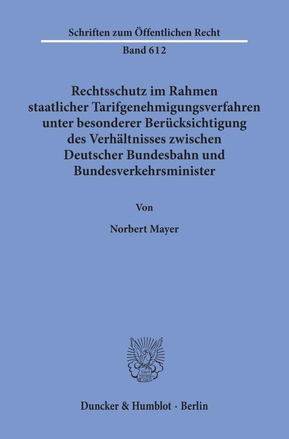 Cover Rechtsschutz im Rahmen staatlicher Tarifgenehmigungsverfahren,