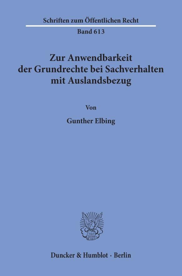 Cover Zur Anwendbarkeit der Grundrechte bei Sachverhalten mit Auslandsbezug