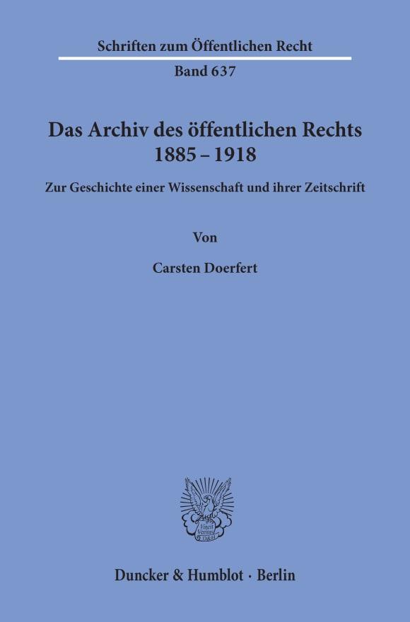 Cover Das Archiv des öffentlichen Rechts 1885 - 1918