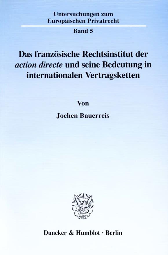 Cover Das französische Rechtsinstitut der ›action directe‹ und seine Bedeutung in internationalen Vertragsketten