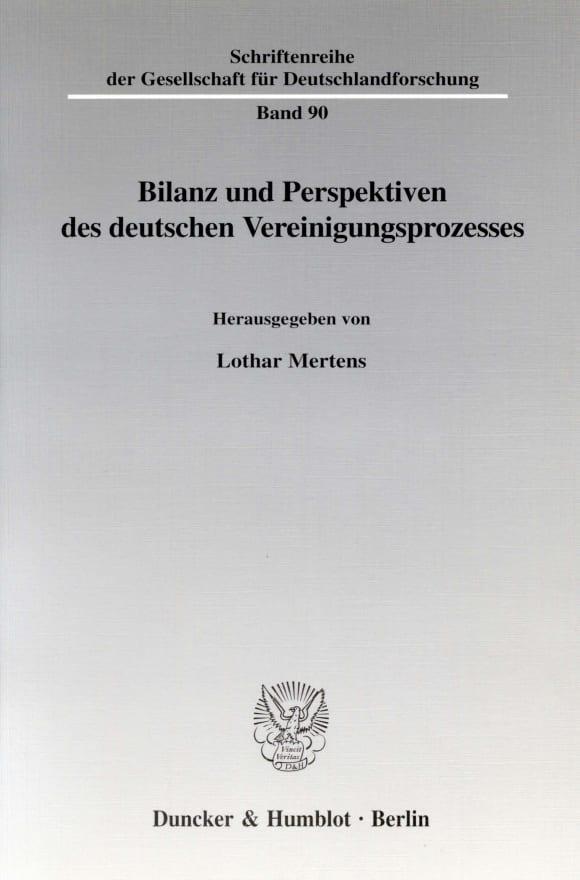 Cover Bilanz und Perspektiven des deutschen Vereinigungsprozesses