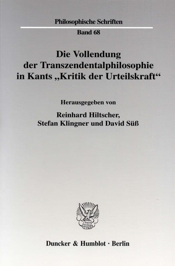 Cover Die Vollendung der Transzendentalphilosophie in Kants