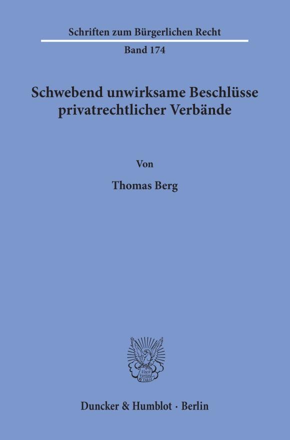 Cover Schwebend unwirksame Beschlüsse privatrechtlicher Verbände