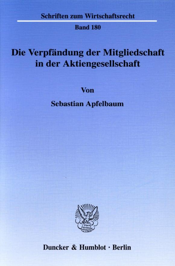 Cover Die Verpfändung der Mitgliedschaft in der Aktiengesellschaft