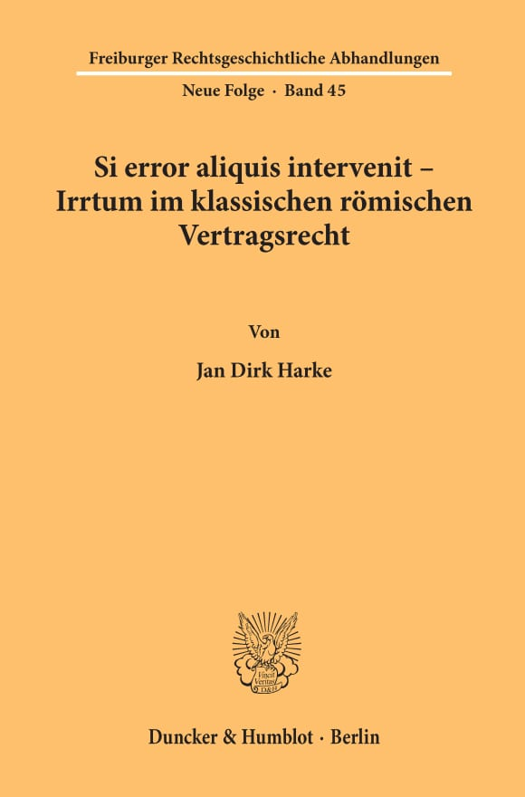 Cover Si error aliquis intervenit – Irrtum im klassischen römischen Vertragsrecht