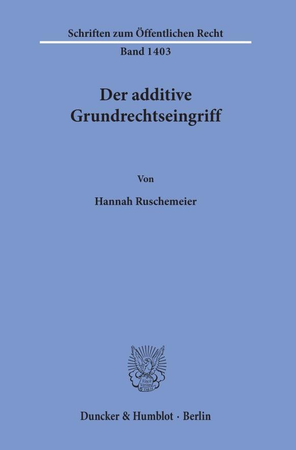 Cover Der additive Grundrechtseingriff