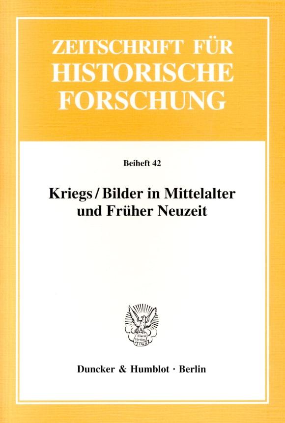 Cover Kriegs / Bilder in Mittelalter und Früher Neuzeit