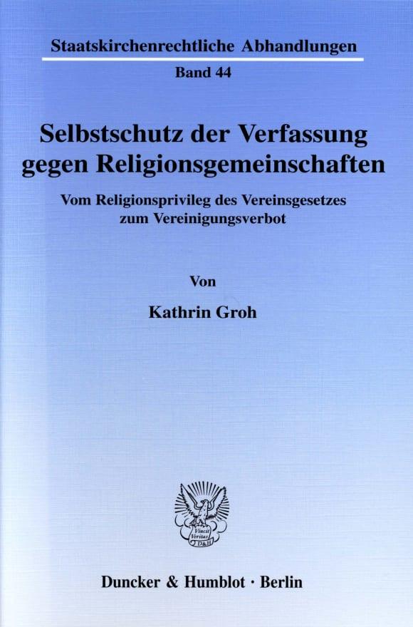 Cover Selbstschutz der Verfassung gegen Religionsgemeinschaften