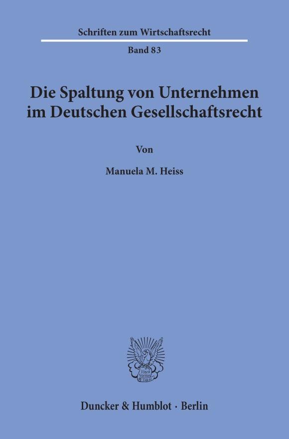 Cover Die Spaltung von Unternehmen im Deutschen Gesellschaftsrecht
