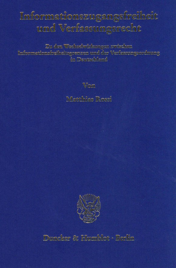 Cover Informationszugangsfreiheit und Verfassungsrecht