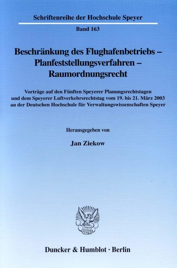 Cover Beschränkung des Flughafenbetriebs - Planfeststellungsverfahren - Raumordnungsrecht
