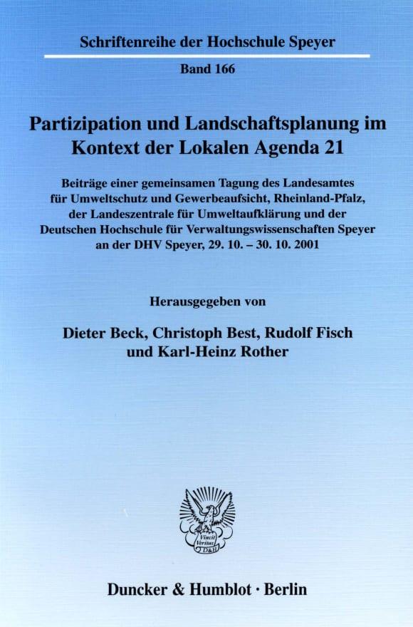 Cover Partizipation und Landschaftsplanung im Kontext der Lokalen Agenda 21. Beteiligungsformen als Strategien zur Planerstellung und -umsetzung in Wissenschaft und Praxis