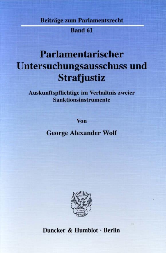 Cover Parlamentarischer Untersuchungsausschuss und Strafjustiz