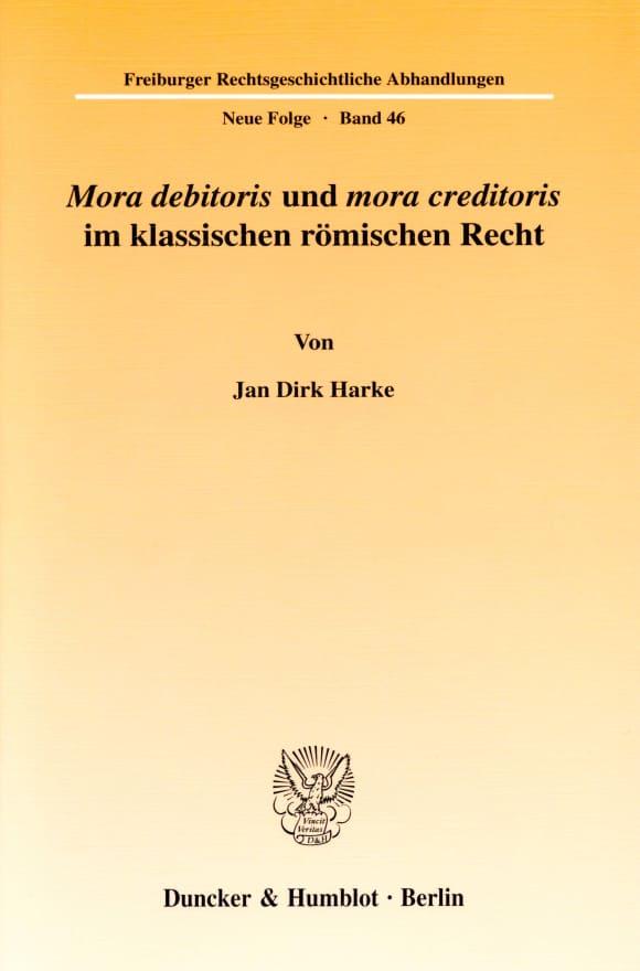 Cover Mora debitoris und mora creditoris im klassischen römischen Recht