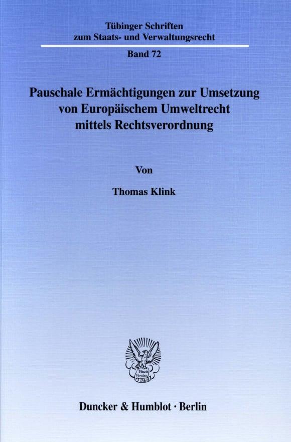 Cover Pauschale Ermächtigungen zur Umsetzung von Europäischem Umweltrecht mittels Rechtsverordnung