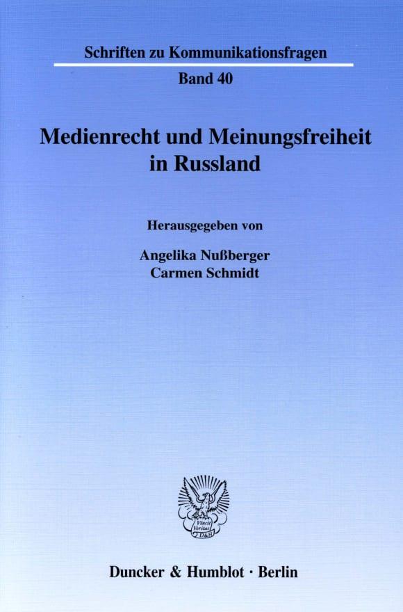 Cover Medienrecht und Meinungsfreiheit in Russland