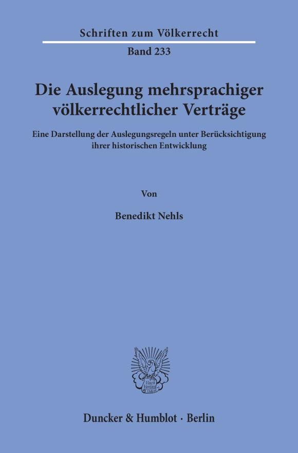 Cover Die Auslegung mehrsprachiger völkerrechtlicher Verträge