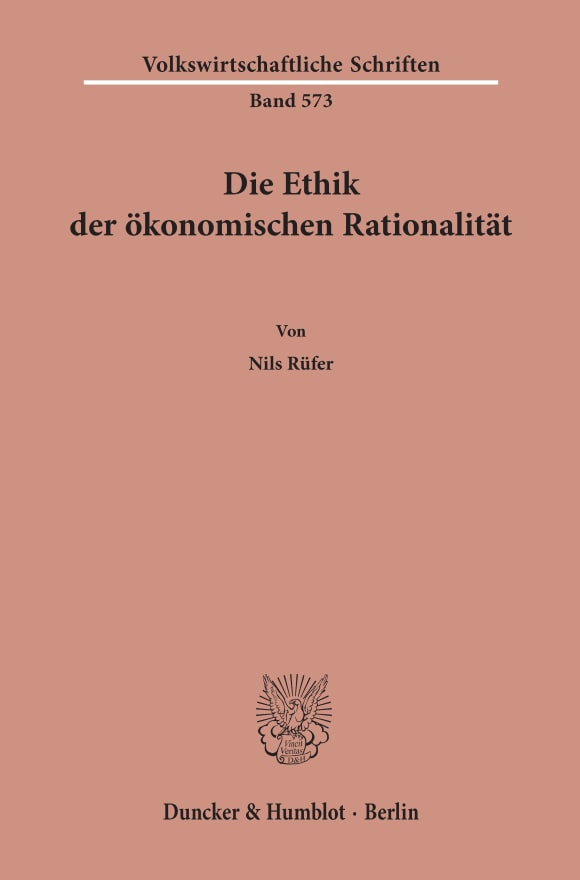 Cover Die Ethik der ökonomischen Rationalität