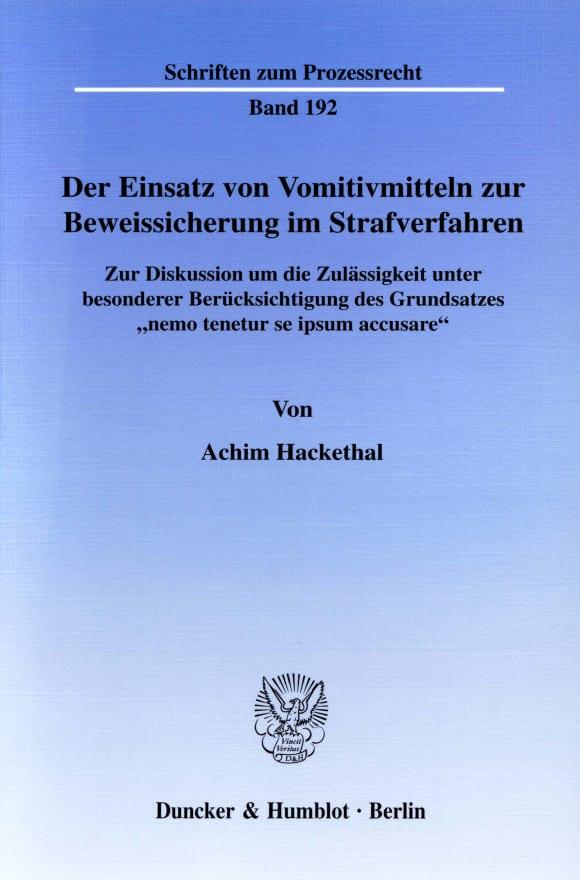 Cover Der Einsatz von Vomitivmitteln zur Beweissicherung im Strafverfahren