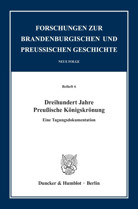 Cover Dreihundert Jahre Preußische Königskrönung