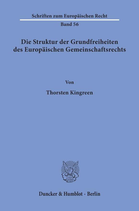 Cover Die Struktur der Grundfreiheiten des Europäischen Gemeinschaftsrechts