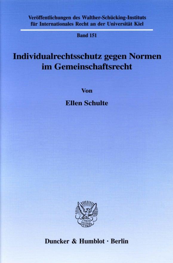 Cover Individualrechtsschutz gegen Normen im Gemeinschaftsrecht