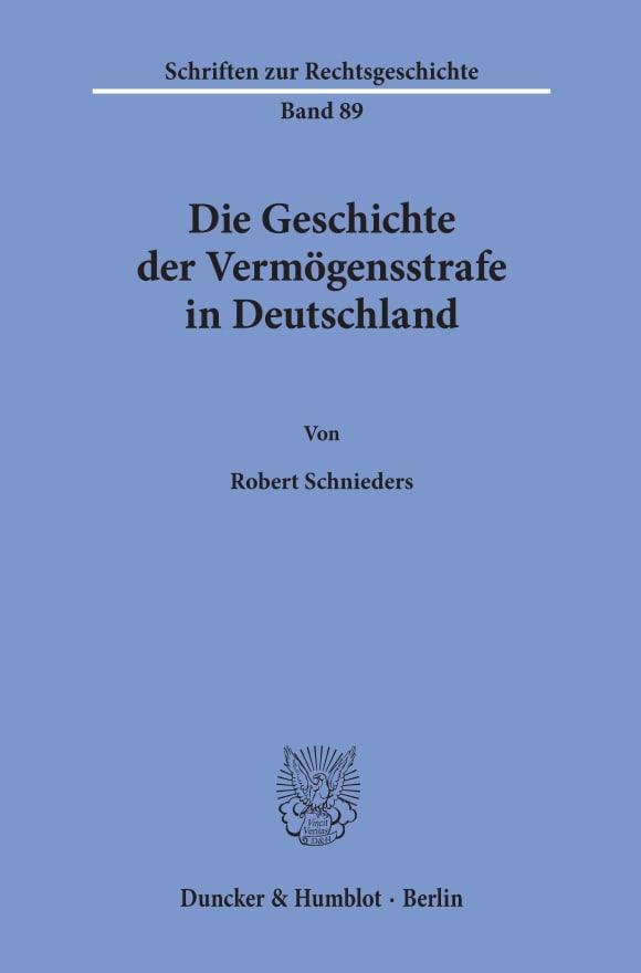 Cover Die Geschichte der Vermögensstrafe in Deutschland