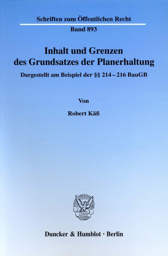 Cover Inhalt und Grenzen des Grundsatzes der Planerhaltung