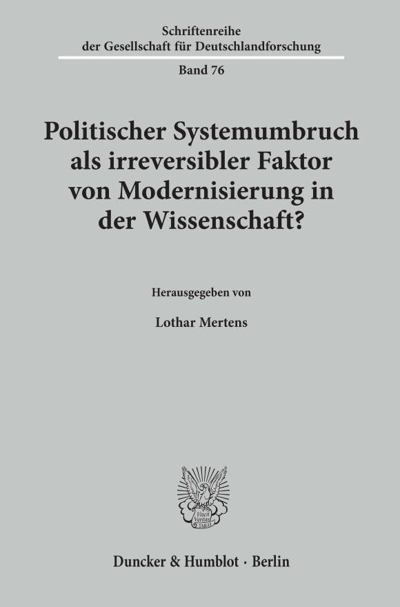 Cover Politischer Systemumbruch als irreversibler Faktor von Modernisierung in der Wissenschaft?