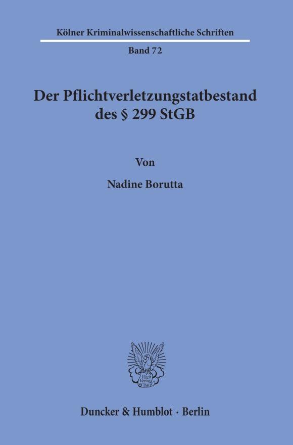 Cover Der Pflichtverletzungstatbestand des § 299 StGB