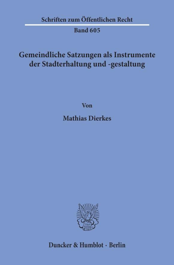 Cover Gemeindliche Satzungen als Instrumente der Stadterhaltung und -gestaltung