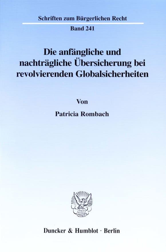 Cover Die anfängliche und nachträgliche Übersicherung bei revolvierenden Globalsicherheiten