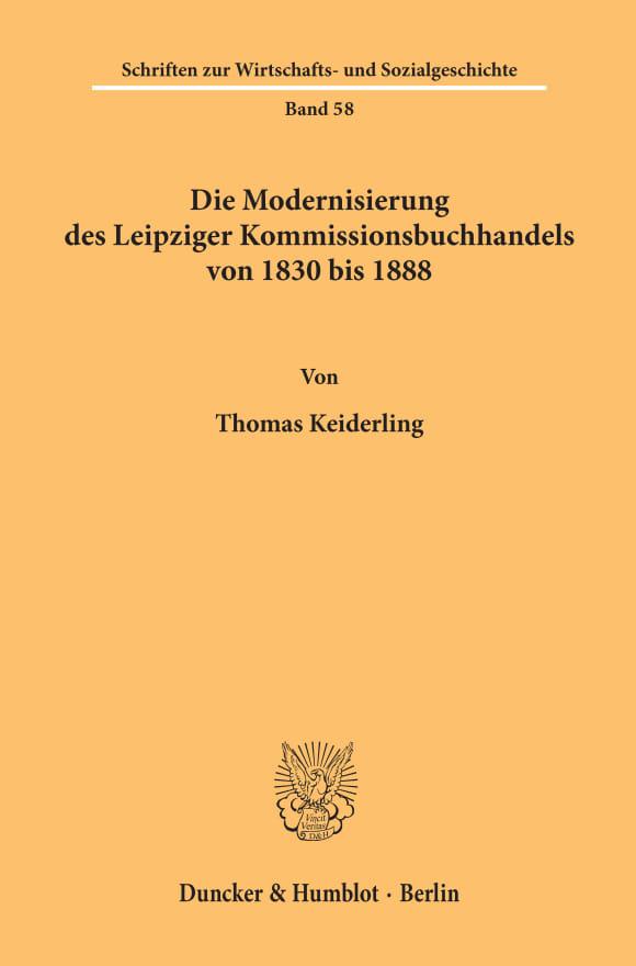 Cover Die Modernisierung des Leipziger Kommissionsbuchhandels von 1830 bis 1888