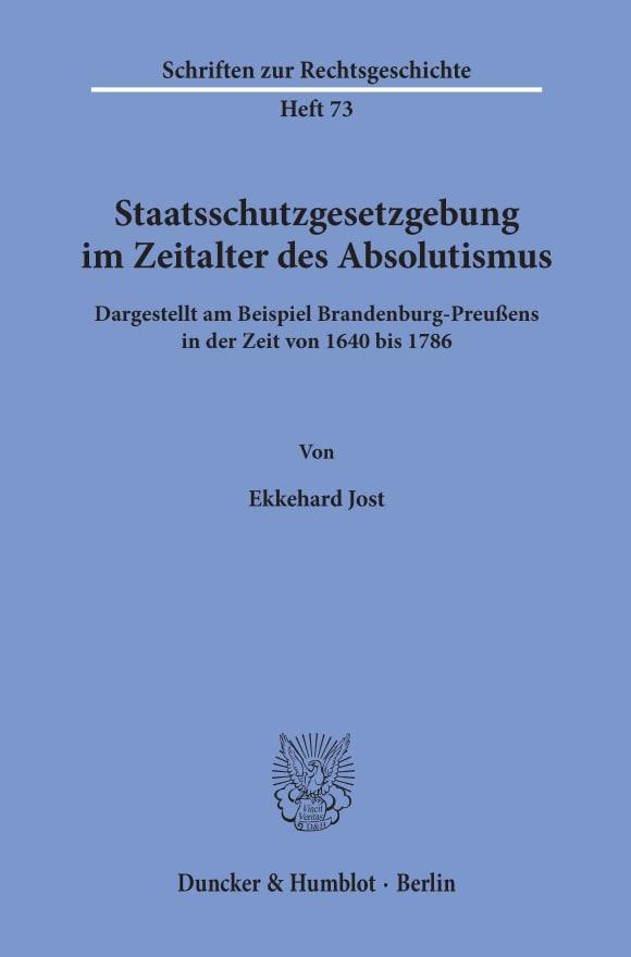 Cover Staatsschutzgesetzgebung im Zeitalter des Absolutismus,