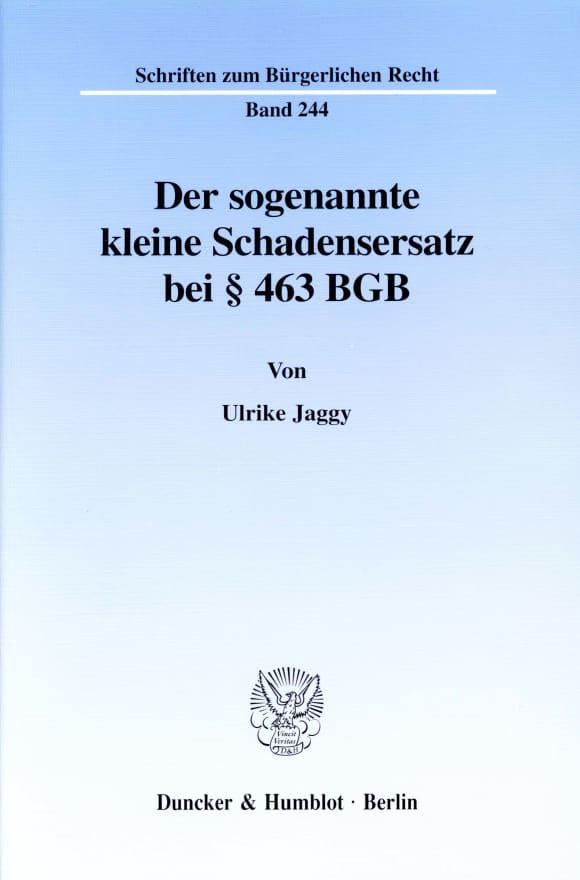 Cover Der sogenannte kleine Schadensersatz bei § 463 BGB