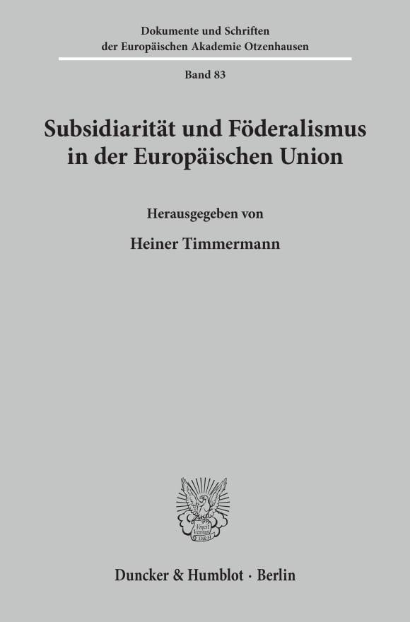 Cover Subsidiarität und Föderalismus in der Europäischen Union