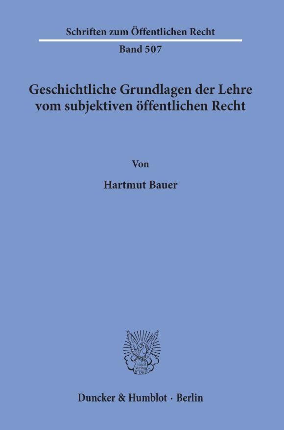 Cover Geschichtliche Grundlagen der Lehre vom subjektiven öffentlichen Recht
