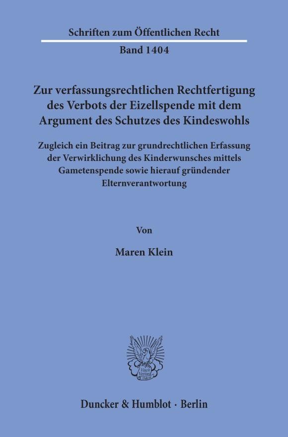 Cover Zur verfassungsrechtlichen Rechtfertigung des Verbots der Eizellspende mit dem Argument des Schutzes des Kindeswohls