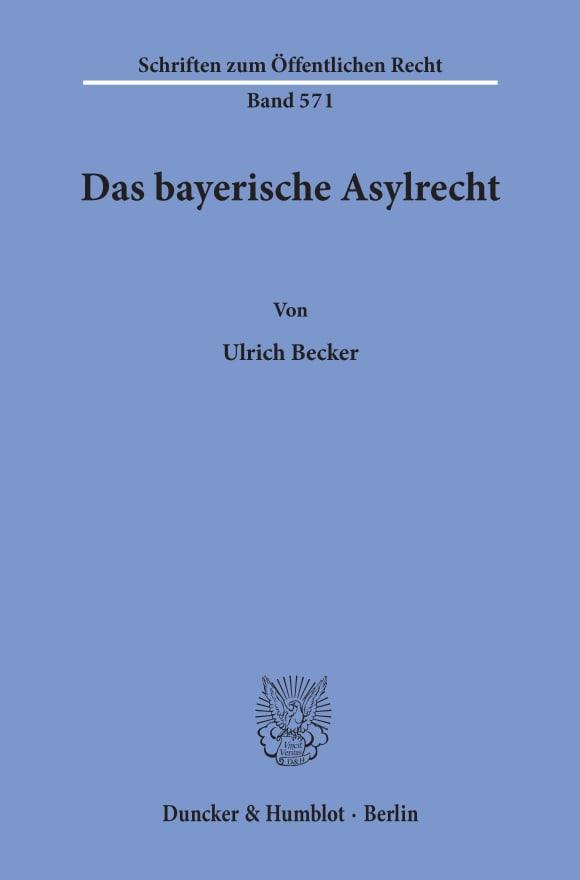 Cover Das bayerische Asylrecht