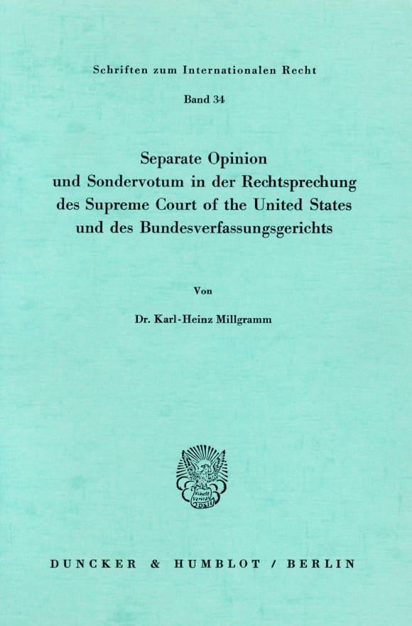 Cover Seperate Opinion und Sondervotum in der Rechtsprechung des Supreme Court of the United States und des Bundesverfassungsgerichts