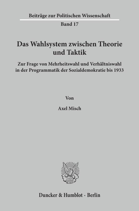 Cover Das Wahlsystem zwischen Theorie und Taktik