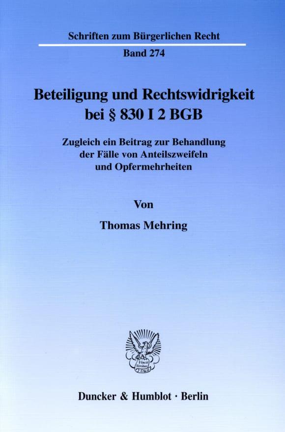Cover Beteiligung und Rechtswidrigkeit bei § 830 I 2 BGB