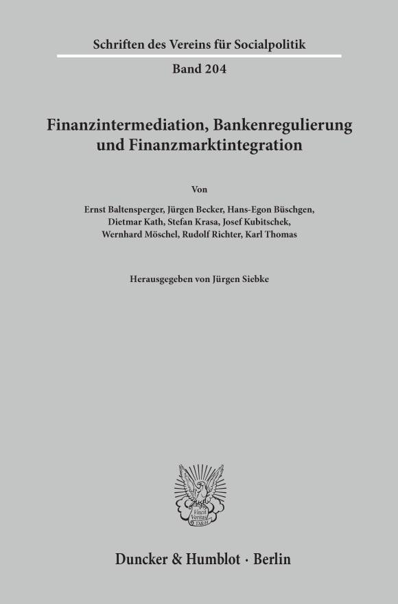 Cover Finanzintermediation, Bankenregulierung und Finanzmarktintegration