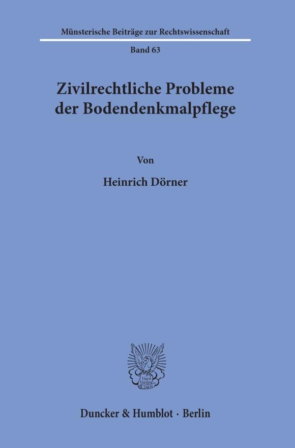 Cover Zivilrechtliche Probleme der Bodendenkmalpflege