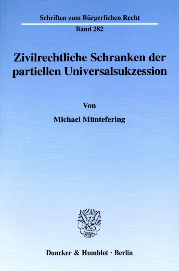 Cover Zivilrechtliche Schranken der partiellen Universalsukzession