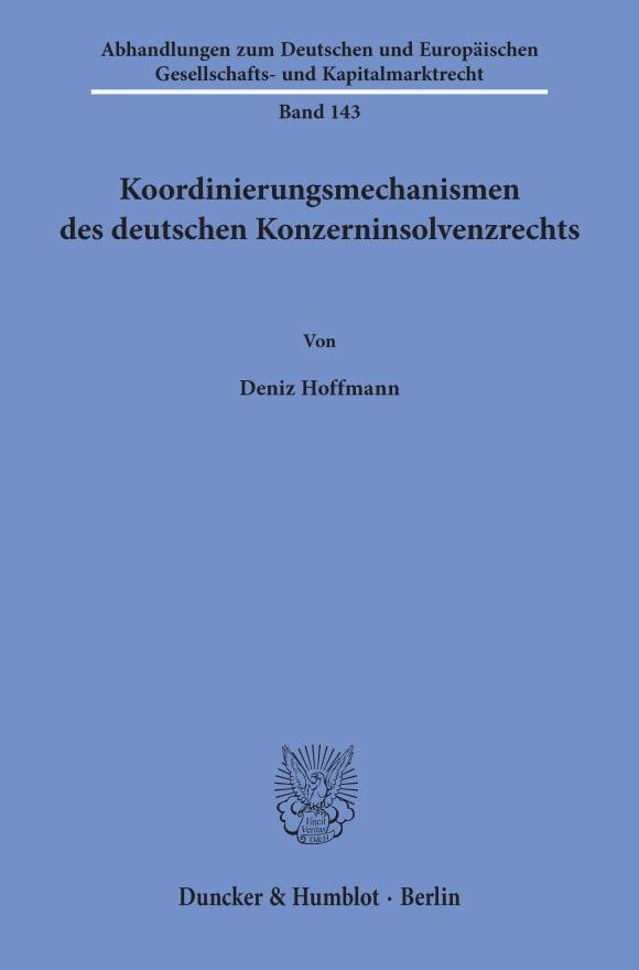 Cover Koordinierungsmechanismen des deutschen Konzerninsolvenzrechts