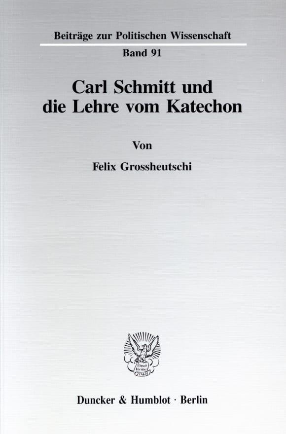 Cover Carl Schmitt und die Lehre vom Katechon