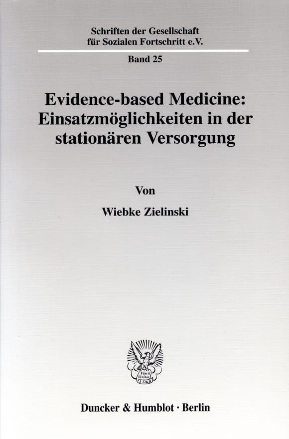 Cover Evidence-based Medicine: Einsatzmöglichkeiten in der stationären Versorgung